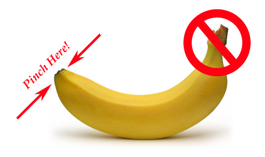pinch the short tip of the banana