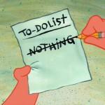 patrick starr's to do list