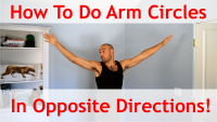 How to do Arm Circles in Opposite Directions (Beginner & Advanced)