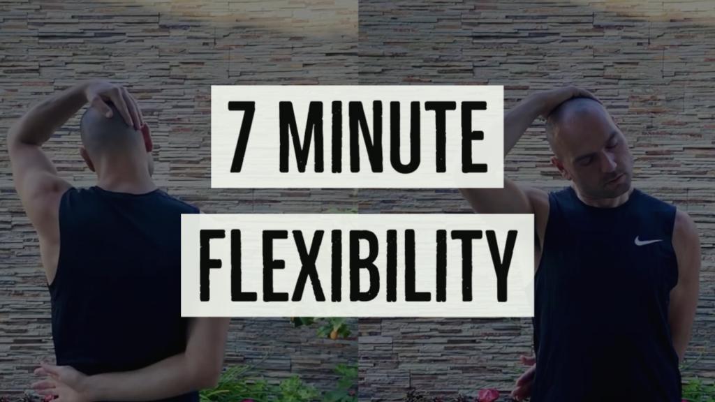 The 7 Minute Flexibility Routine
